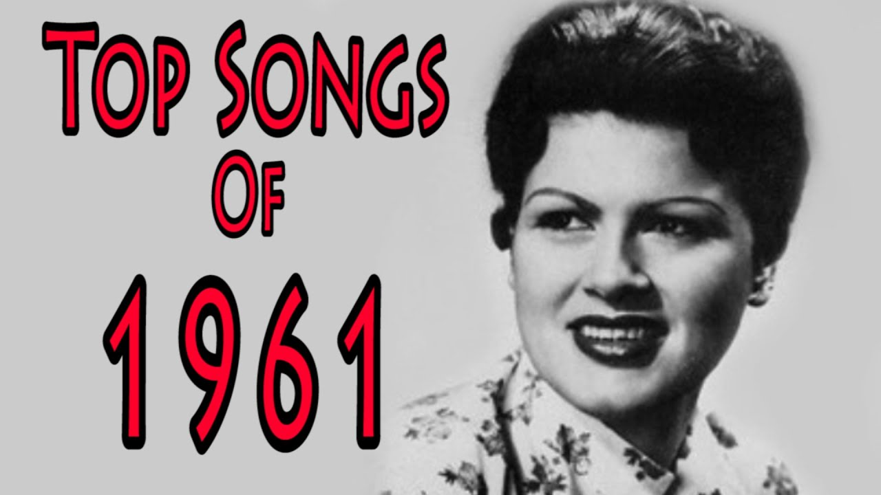 Most popular songs of 1961